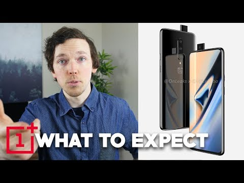 OnePlus 7 and OnePlus 7 Pro: What To Expect
