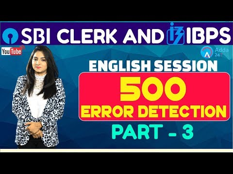 SBI CLERK PRE, IBPS 2018 | 500 Error Detection Part 3 By Anchal Mam | English