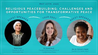 Religious Peacebuilding: Challenges and Opportunities for Transformative Peace