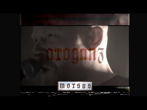 ARROGANZ - morsus (OFFICIAL VIDEO)