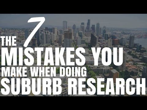 7 Mistakes People Make When Doing Suburb Research (Ep310)