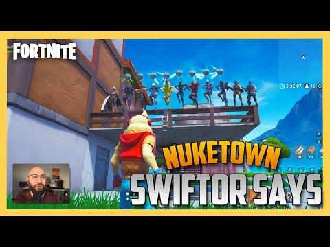 Fortnite Creative Swiftor Says on Nuketown!