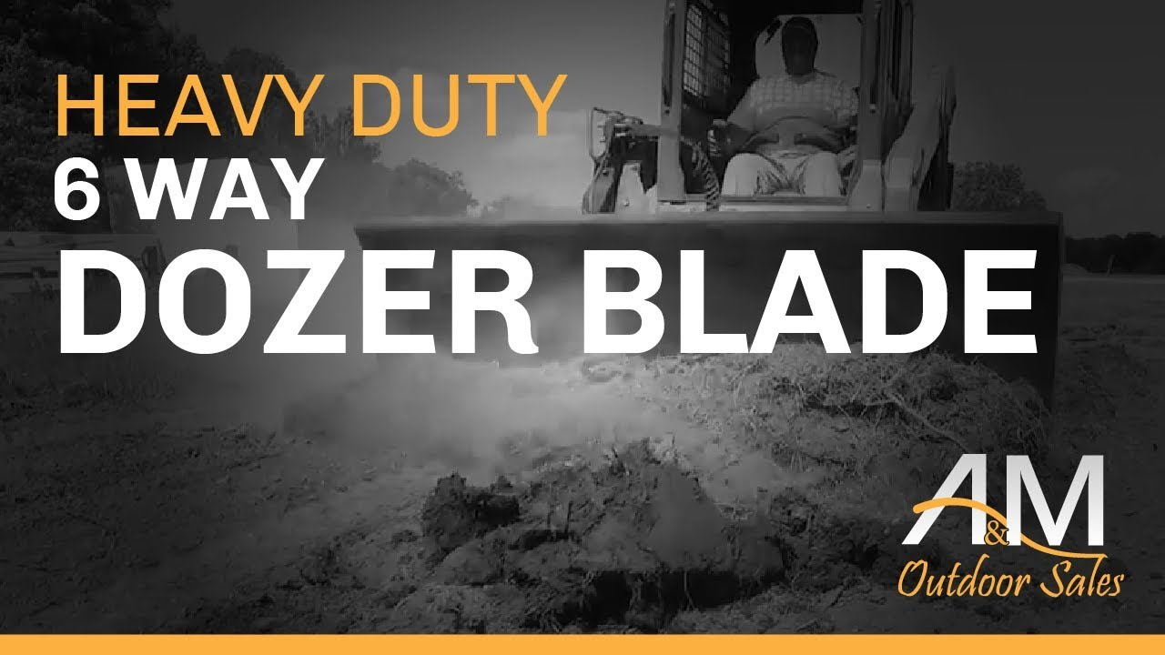 6 Way Dozer Blades - A&M Outdoor Sales