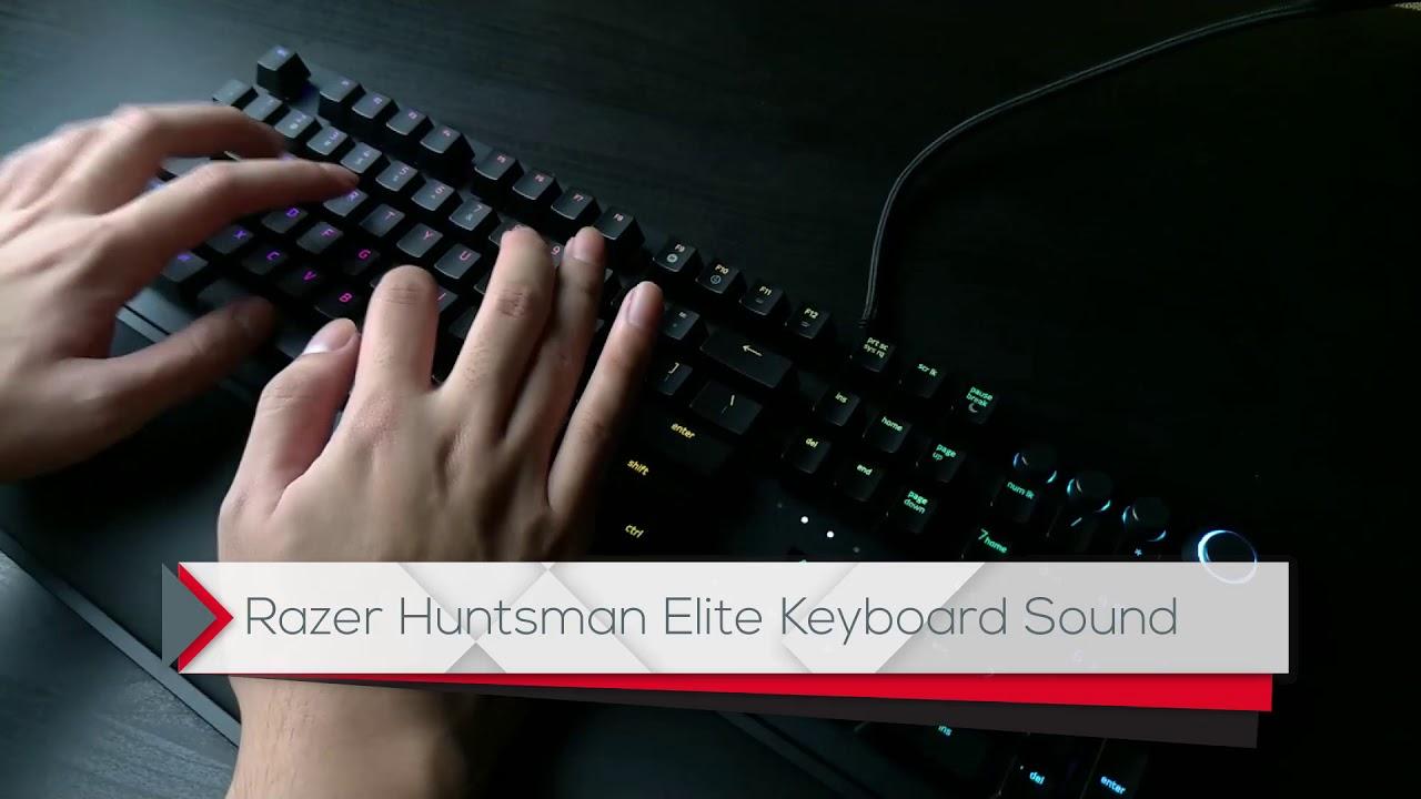 Razer Huntsman Elite Keyboard Sound Test
