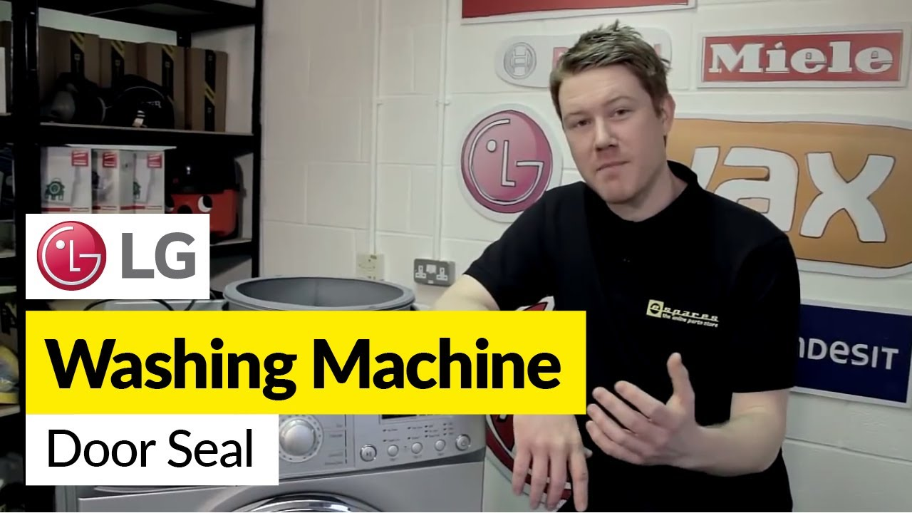 How to replace the door seal on an LG washing machine