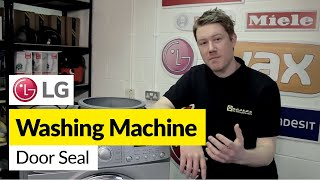 How to replace the door seal on an LG washing machine