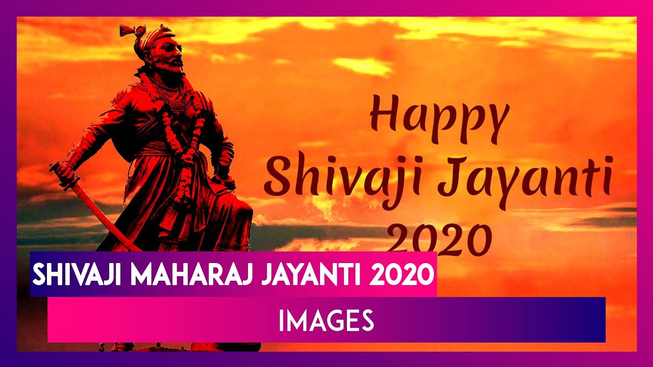 Shivaji Maharaj Jayanti 2020 Images And Hd Wallpapers To Share On