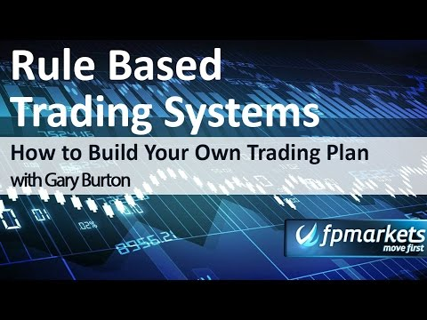 Rule Based Trading Systems - How to Build Your Own Trading Plan