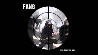 "Fang ""Here Come The Cops"" CD"