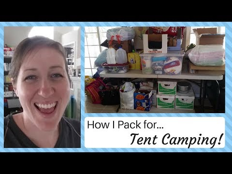 How I Pack for…Tent Camping – Family of 6