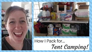 How I Pack for...Tent Camping - Family of 6