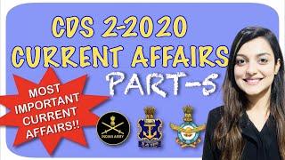 CDS CURRENT AFFAIRS ||CDS 2 2020|| CDS GK || CAPF || NDA GK|| CURRENT AFFAIRS FOR CDS || INSIGHT SSB