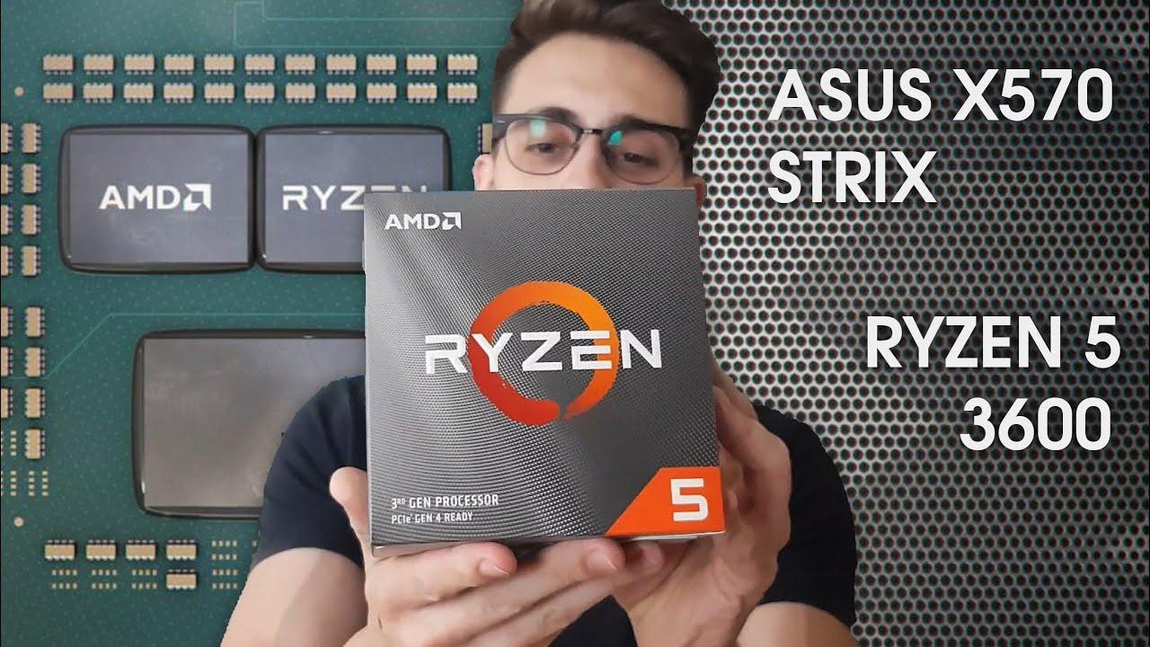 Ryzen 5 3600 + Asus X570 Strix-F  [Casual Unboxing]