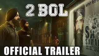 2 Bol - Official Trailer - Latest Punjabi Movies 2015 - Full Movie Releasing on 04 March 2016