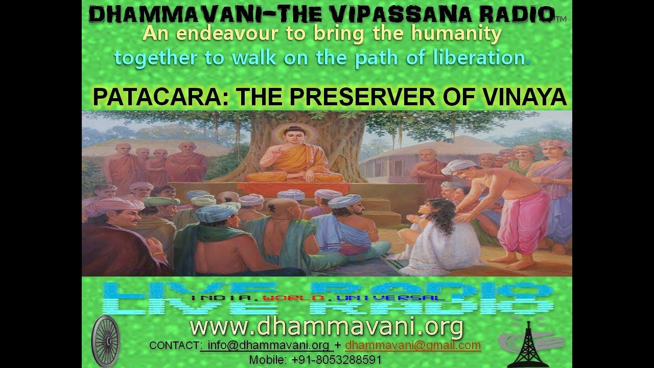 PATACARA The Preserver Of Vinaya