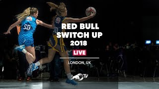 Red Bull Switch Up 2018 Netball Final - London, UK