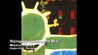 Massive Attack Risingson Underworld Mix Singles 90 98