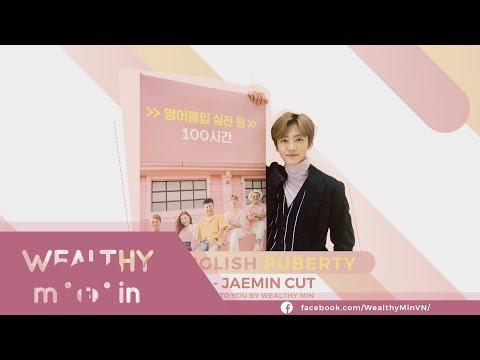 [VIETSUB] My English Puberty 100 Hours (Jaemin Cut) Ep.1