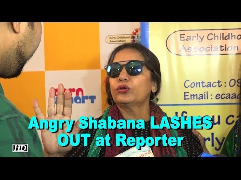 Angry Shabana Azmi LASHES OUT at Reporter Mp3