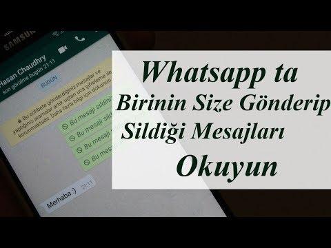 Whatsapp Ta Birinin Size Gonderip Sildigi Mesajlari Nasil Gorebilirsiniz 2018