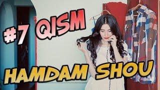 Ham Dam SHOU 7-soni (07.06.2017) | Хам Дам ШОУ 7-сони