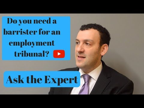 Do you need a barrister for an employment tribunal? Ask the Expert