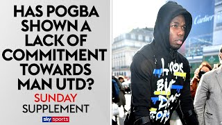 Has Paul Pogba shown a lack of COMMITMENT towards Man Utd? | Sunday Supplement | Full Show