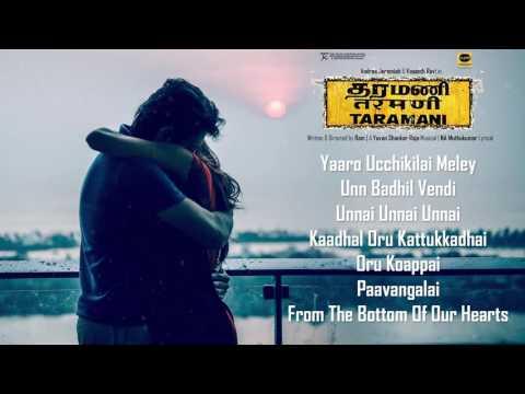 Taramani - Jukebox | Yuvan Shankar Raja | Na Muthukumar | Ram | Andrea Jeremiah, Vasanth Ravi