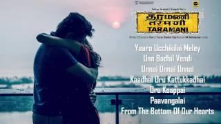 Taramani Audio Songs Jukebox | Yuvan Shankar Raja, Na Muthukumar, Ram | Andrea Jeremiah, Vasanth Ravi