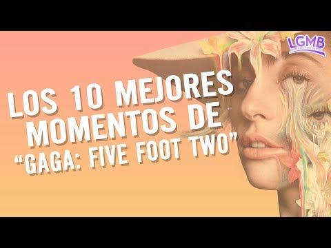 """Los 10 mejores momentos de """"Gaga: Five Foot Two"""""""
