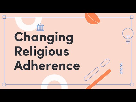 Studies of Religion - Changing religious adherence