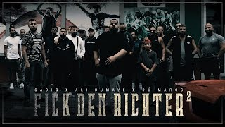 SadiQ feat. Ali Bumaye & Dú Maroc - Fick den Richter 2