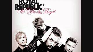 Royal Republic - Full Steam Spacemachine [With Lyrics]