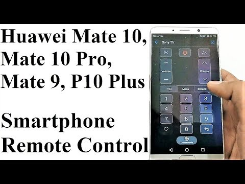 How to Use Huawei Mate 10/10 Pro/9/P10 Plus etc  as Remote Control for Home  Appliances