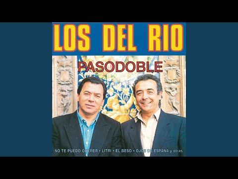 801dd20f5f Viva El Pasodoble - Los Del Rio - LETRAS.MUS.BR