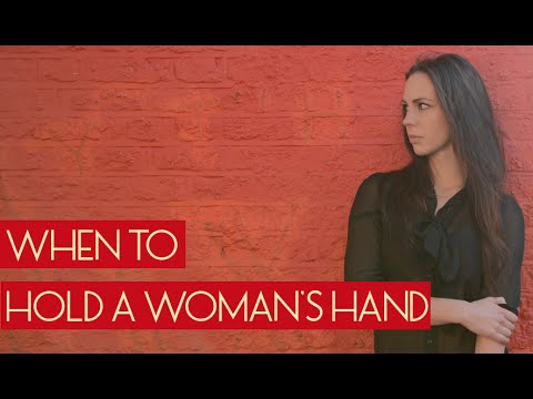 When Is The Right Time To Hold A Girls Hand?