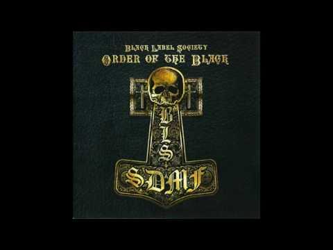 Black Label Society - Order of the Black (Full Album)