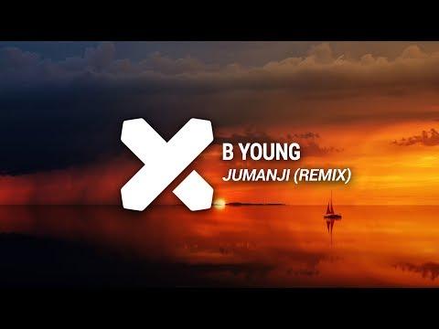 B Young - Jumanji (NIT'K Remix)