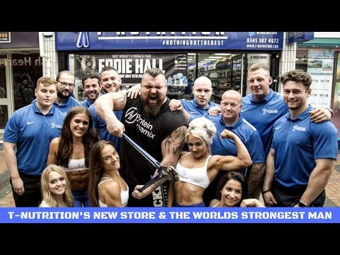 T-Nutrition | New Store With Worlds Strongest Man
