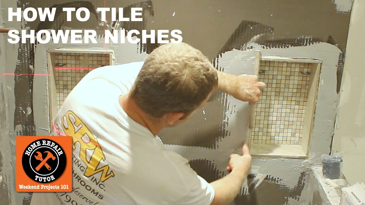 Tiling A Shower Niche Step By Step Youtube