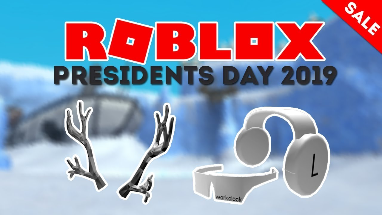 Will Workclocks Come Out On Roblox Presidents Day Sale 2019 By