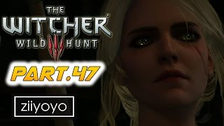 The witcher 3 wild hunt Gameplay Walkthrough Part 47 [1080p HD 60FPS PC ULTRA] - No Commentary