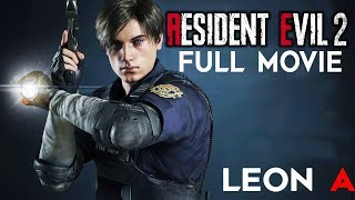 RESIDENT EVIL 2 REMAKE All Cutscenes (LEON STORY) Game Movie 1080p 60FPS