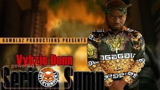 Vybzie Donn - Serious Sumn (Raw) [Dark Street Riddim] January 2018