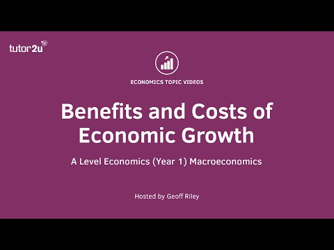 Benefits and Costs of Economic Growth