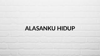 Gambar cover Alasanku Hidup - IFGF Praise (Lyric Video)