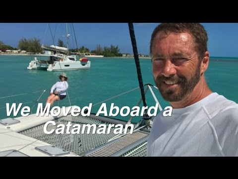 We Moved Aboard a Catamaran