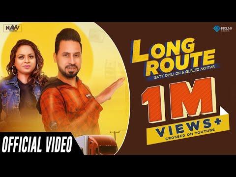 long-route-(official-video)-|-satt-dhillon-&-gurlez-akhtar-|-navv-production-|-new-punjabi-song-2019