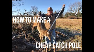 How to Make a CHEAP Catch Pole