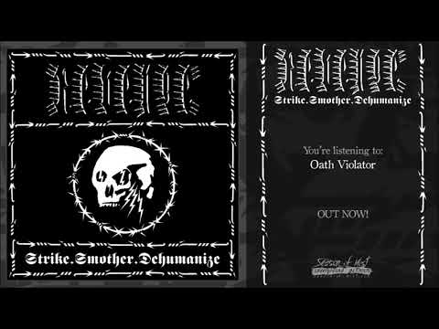 REVENGE - Strike.Smother.Dehumanize (2020) Full Album Stream